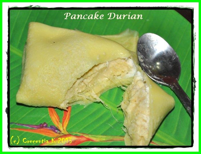 Pancake Durian by Crecentia Kristyawati