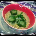 Sop Oyong Misoa by Dian Sukmaningsih