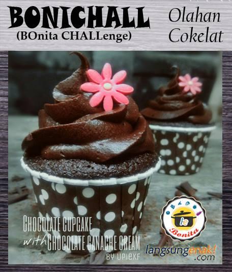 Chocolate Cupcake with Chocolate Ganache Cream By Upiek Febriana