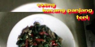 Oseng Kacang Panjang Teri by Nia Nuroniah
