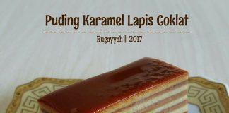 Puding Karamel Lapis Coklat By Rugayyah Ahmad
