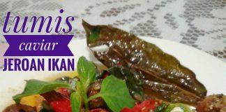 Tumis Caviar jeroan Ikan by Beta Al Chasana