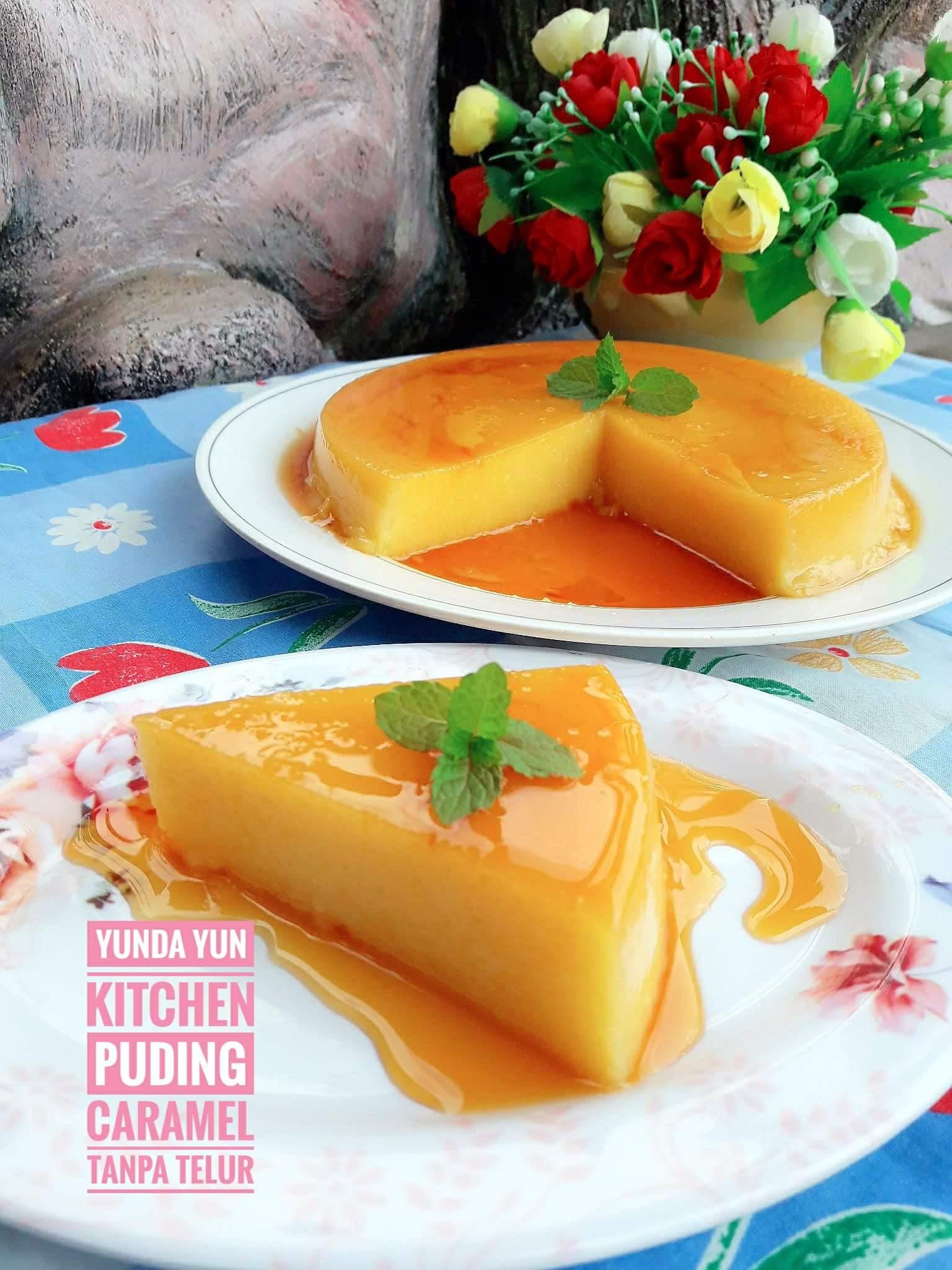 Puding Caramel Tanpa Telur Yunda Yun Kitchen Langsungenak Com