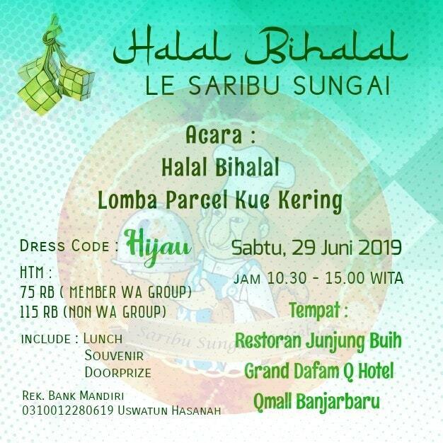 Halal Bihalal LE Saribu Sungai Kalimantan Selatan 2019