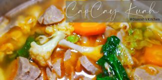 CAPCAY KUAH by Dianish's Kitchen