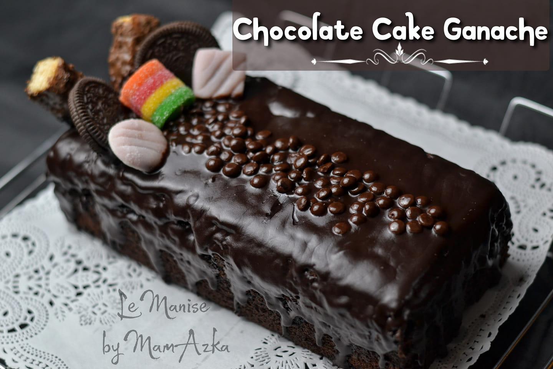 CHOCOLATE CAKE GANACHE 3 TELUR by Heni Fuji Astuti