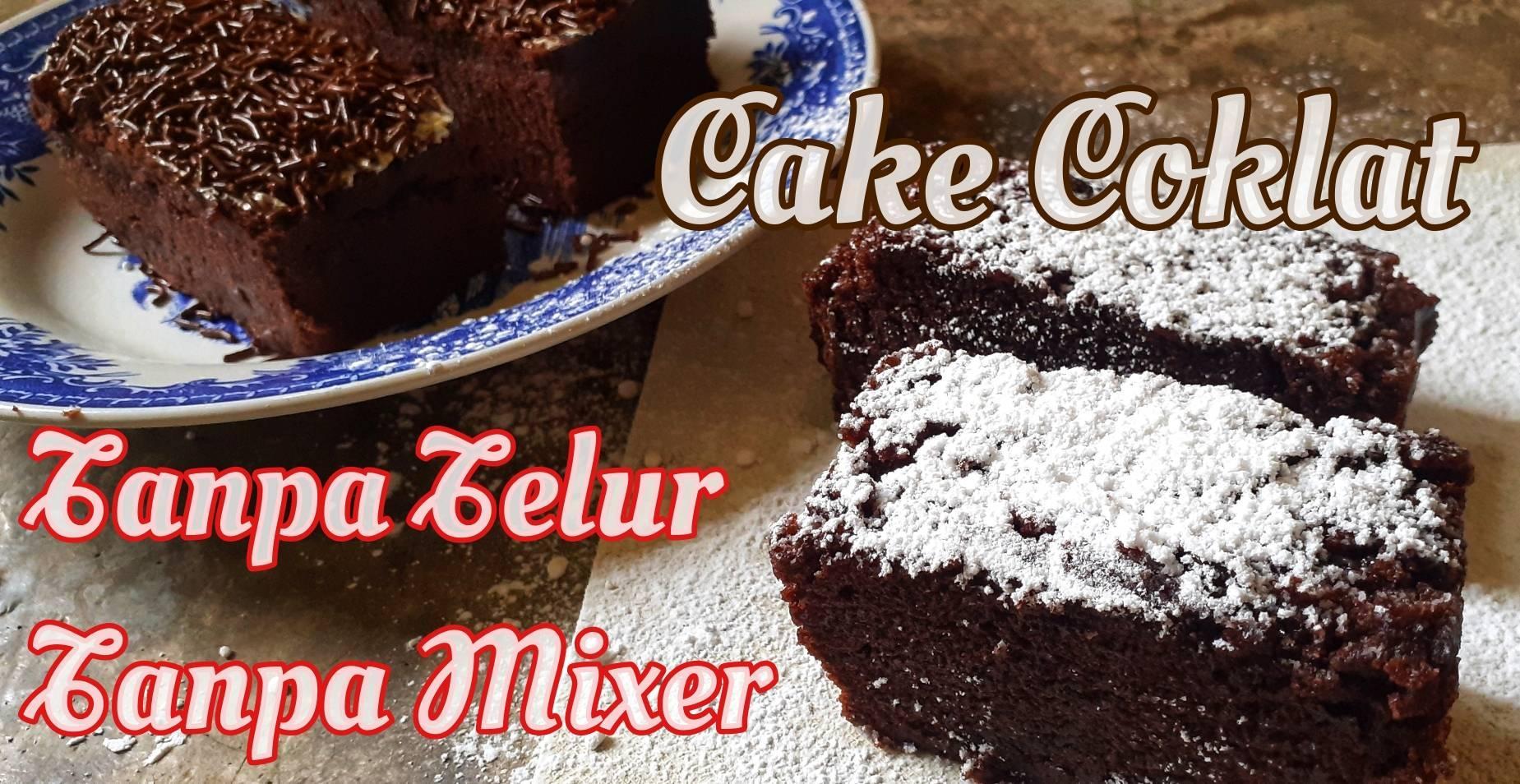 Cake Coklat Lembut Tanpa Telur Tanpa Mixer by Haida Ervina