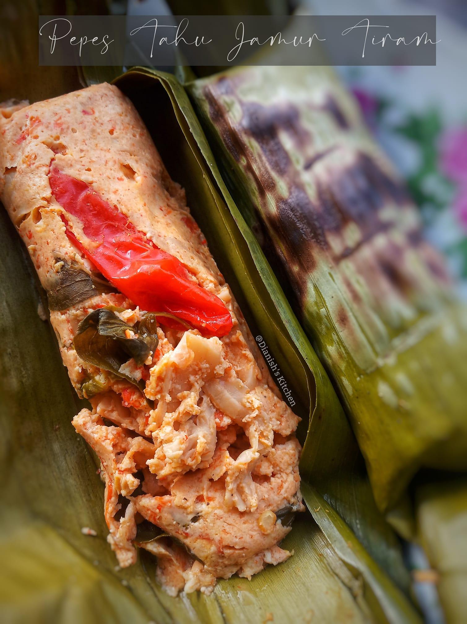 resep PEPES TAHU JAMUR TIRAM by Dianish's Kitchen