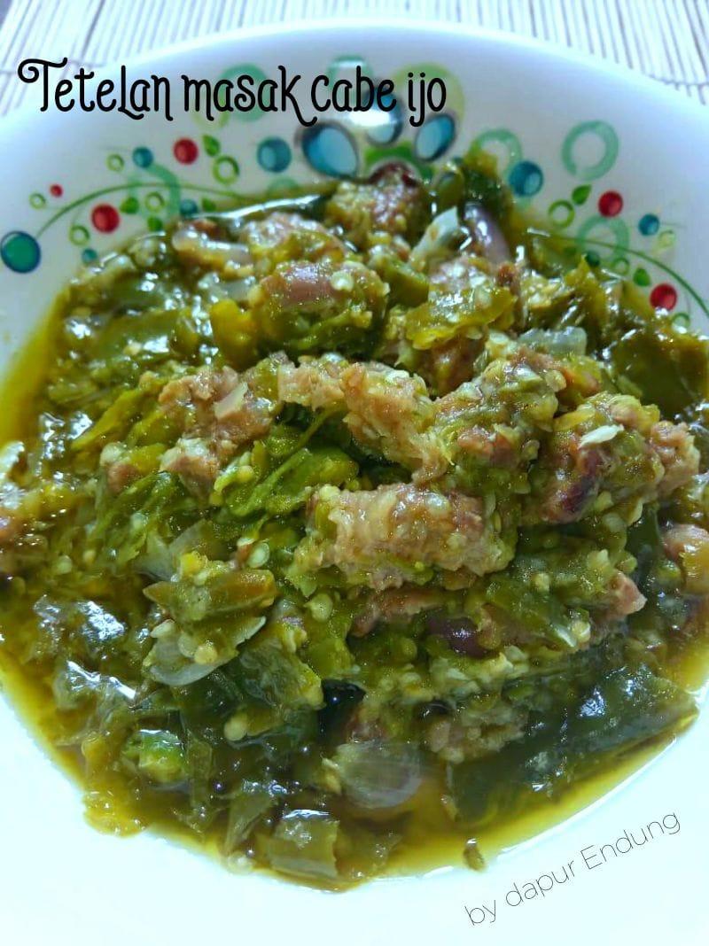 Tetelan masak cabe ijo by Dapurnya Anggie