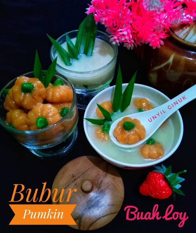 Bubur Pumkin Buah Loy by Annansya Aina 2