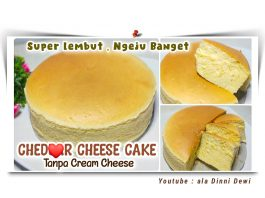 CHED**R CHEESE CAKE Tanpa Cream Cheese by Dinni Dewi
