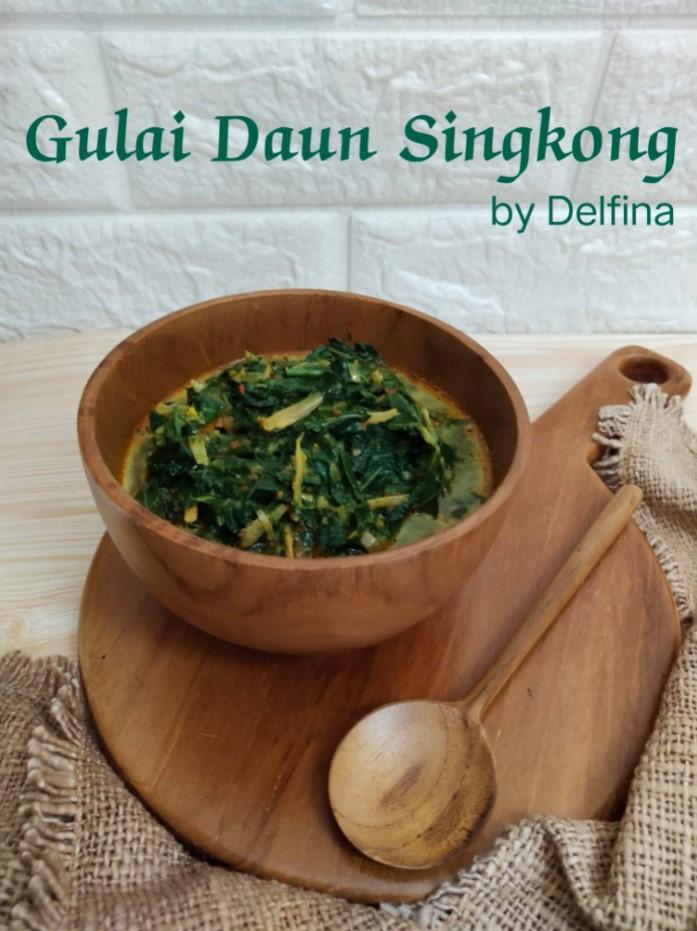GULAI DAUN SINGKONG ALA DELFINA Y. Djamaluddin